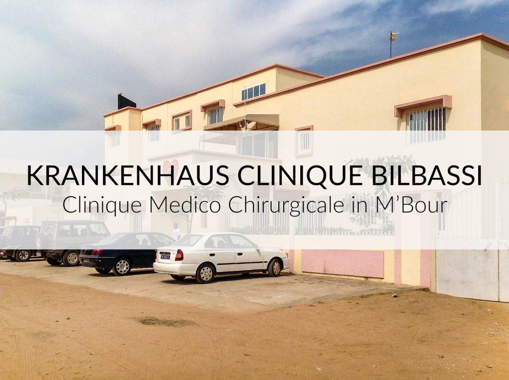 Senegal Krankenhaus Bilbassi - Krankenhaus Bilbassi